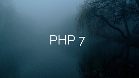 The PHP 7 Microcourse - Learn PHP in a Day!