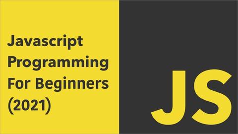 Javascript Programming For Beginners (2021)
