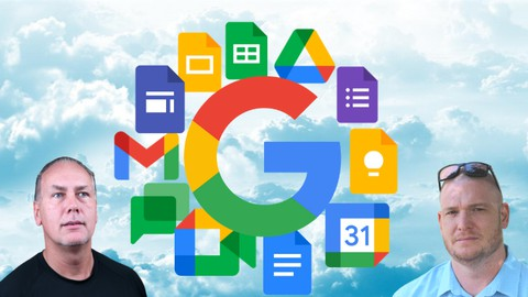 Complete Google Workspace (G Suite), Beginner - Advanced