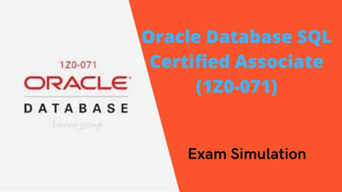 Oracle DB SQL Certified Associate (1Z0-071)  Exam Simulation