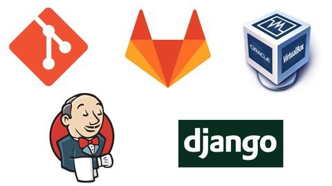DevOps: CICD with Git GitLab Jenkins, Docker and Django