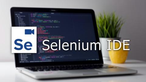 Selenium IDE - Kompletny kurs od podstaw [2021]