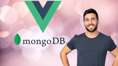 The complete Vue.js and MongoDB Course 2020