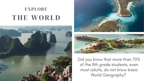 GEOGRAPHY - EXPLORE THE WORLD