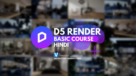 Learn D5 Render in Hindi ( हिंदी )