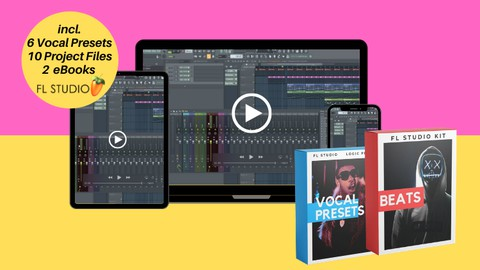 FL Studio Basics + Vocal Effect Presets + Projects & Samples Coupon