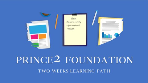 PRINCE2 Foundation - 2 Weeks Learning Path
