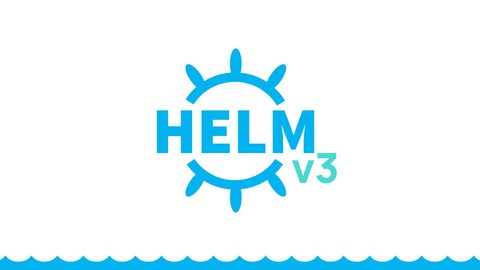 Helm 3 - Package Manager For Kubernetes for 2021 Coupon