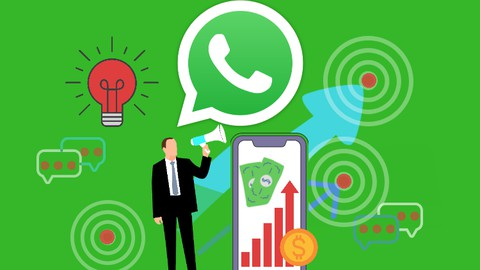 Complete WhatsApp Marketing Course 2021 Coupon
