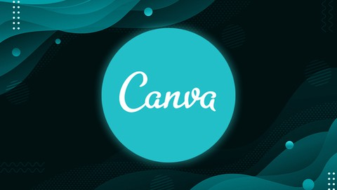 Canva 2021 Graphic Design Blueprint- Canva Mastery Course