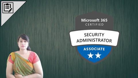 MS-500 : Microsoft 365 Security Admin Exam --> Practice Test