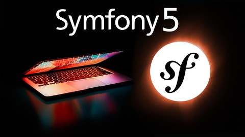 Symfony 5 - The complete Guide for Beginners