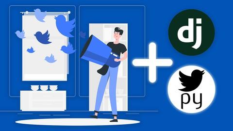 Build Twitter Bots With Python Django and Tweepy