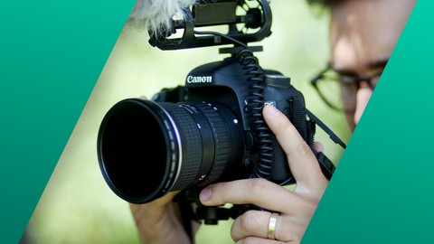DSLR Video Production - Start Shooting Better Video Today