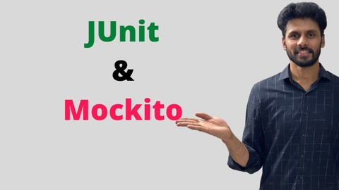 JUnit and Mockito Crash Course: Learn JUnit and Mockito Unit Tests