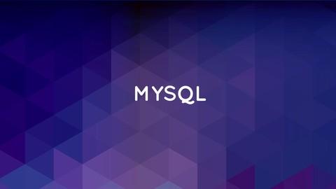 The Complete MySQL Developer Course
