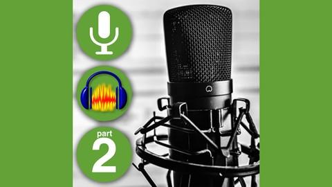 Audacity Professional Vocals for Courses Video & More Part 2
