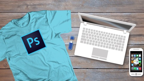 Photoshop For T-shirt Design: For Beginners