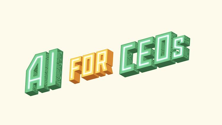 AI for CEOs