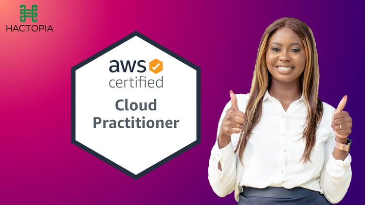AWS Certified Cloud Practitioner 2021 – NEW