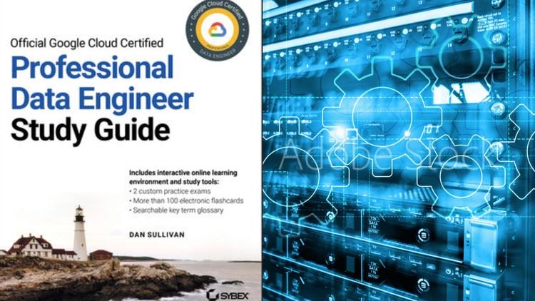 Google Cloud Professional Data Engineer: Get Certified 2020 Coupon