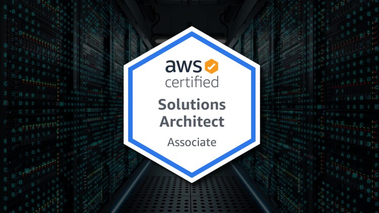 AWS Certified Solutions Architect Associate: Complete Course Coupon