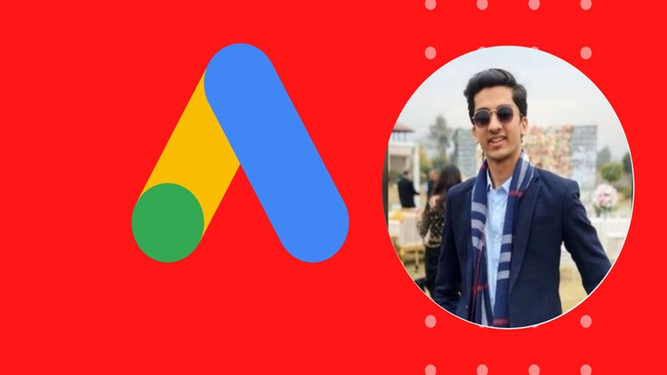 Learn from Scratch to Professional Of Google Ads(Adsense)