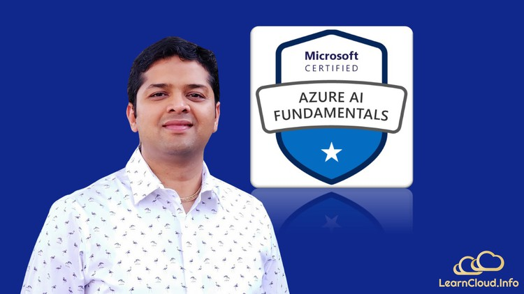 AI-900: Microsoft Azure AI Fundamentals Video Course + Ques