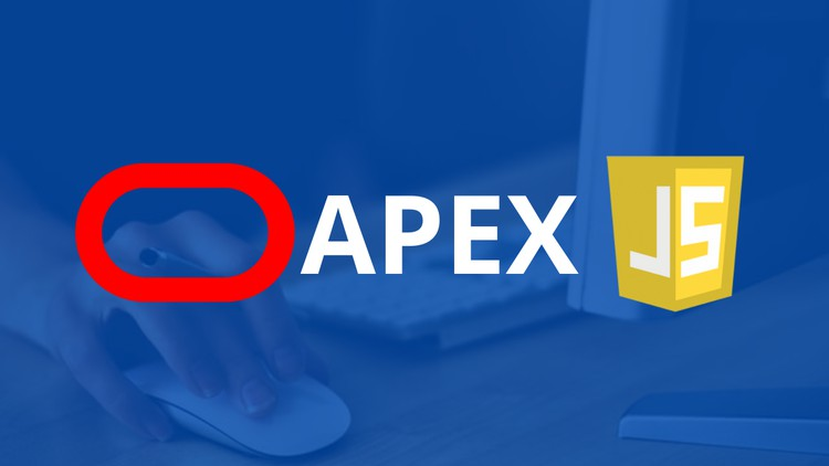 Oracle APEX Advanced Course – Learn how to use JavaScript