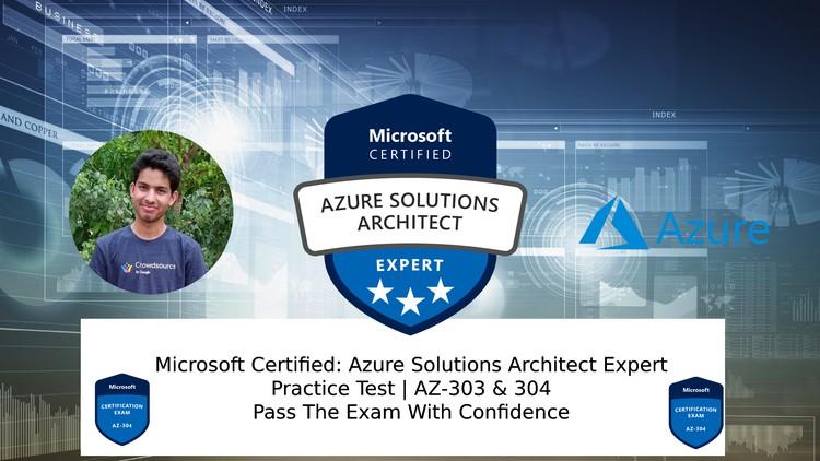 Azure Solutions Architect Expert Practice Test | AZ-303,304 Coupon
