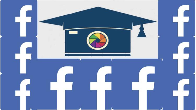 Facebook Ads & Facebook Marketing - Beginner to Advanced