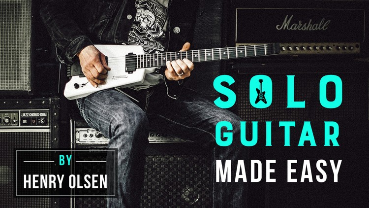 Guitar: Start Playing Solo Guitar The Simple Way